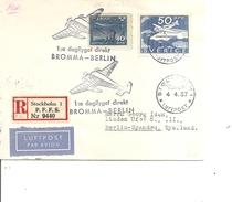Suède( Lettre Recommandée En Premier Vol De 1937 De Bromma Vers Berlin à Voir)