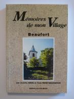 BEAUFORT (38 Isère) - Mémoires De Mon Village - Régionalisme / Livre Josette Gros Et Yves Payet - Rhône-Alpes