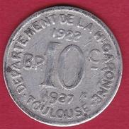 Chambre De Commerce - Toulouse 1922-1927 - 10 C - Monétaires / De Nécessité