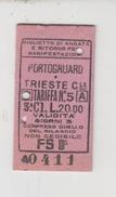 Biglietto Ticket F. S. Treni Ferrovia Portogruaro Trieste 1938 3° Classe - Treni