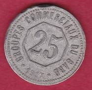 Chambre De Commerce - Gard 1917 - 25 C - Monétaires / De Nécessité
