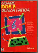 DAN  GOOKIN  USARE  DOS 6  SENZA  FATICA       PAG.  2,50 - Informatica
