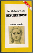 LEV  NIKOLAEVIC  TOLSTOJ     RESURREZIONE        PAG.  254 - Informatica