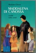MODESTO  GIACON   MADDALENA  DI  CANOSSA   UMILTA'  NELLA  CARITA'      PAG.  143 - Bibliographien