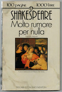 SHAKESPEARE    MOLTO  RUMORE  PER  NULLA        PAG.  100 - Bücher, Zeitschriften, Comics