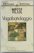 HESSE    VAGABONDAGGIO         PAG.  100 - Bücher, Zeitschriften, Comics