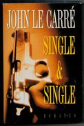 JOHN  LE  CARRE'   SINGLE & SINGLE              PAG.  306 - Libri, Riviste, Fumetti