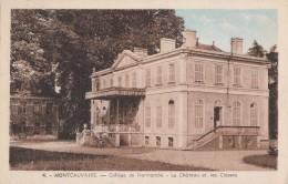 Mont-Cauvaire 76 -  Collège - Château Et Classes - 1957 Cachet Monville - Non Classificati