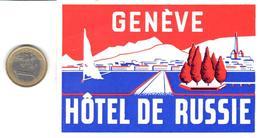 ETIQUETA DE HOTEL  -   HÔTEL DE RUSSIE  - GENÈVE - SUIZA  (SUISSE) ( CON CHARNELA ) - Hotel Labels