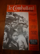 1954 LE COMBATTANT D'INDOCHINE: J'étais Prisonnier Du Vietminh ;Hanoï; Saïgon; Ho Chi Minh; SIAM ;Légion; G. De Villier - Magazines & Papers