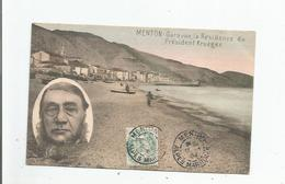 MENTON GARAVAN LA RESIDENCE DU PRESIDENT KRUGER (AFRIQUE DU SUD) 1904 - Menton