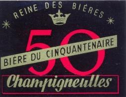 Etiquette Ancienne De BIERE DU CINQUANTENAIRE CHAMPIGNEULLES - Bière