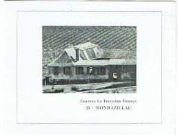 Publicité/Tarif. Vin : Monbazillac, Chateau La Truffière-Thibaut. 1978. - Alimentaire