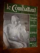 1954 LE COMBATTANT D'INDOCHINE: Hanoï; Bigeard Et Langlais Libérés Par Le Vietminh; Ho Chi Minh; Jacques Duclos; Etc - Magazines & Papers