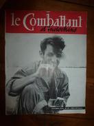 1954 LE COMBATTANT D'INDOCHINE:   Au Secours De DIEN BIEN PHU ;  Bataille De La Rivière Noire ; Etc - Revues & Journaux