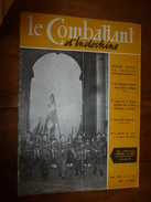 1955 LE COMBATTANT D'INDOCHINE:   J'étais à DIEN BIEN PHU ; La Liberté Du Culte à La Mode Vietminh; Etc - Magazines & Papers