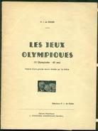 FRANCE HISTOIRE DES J.O. Par RJ DE RIDDER Par Les Timbres 1896 / 1956  RARE - Filatelia E Storia Postale