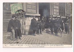 Paris 1er Mai 1906 - Le Général Bazaine-Hayter, à La Porte De La Caserne Du Châteaud'Eau, Dans L'attente Des évènements - Distretto: 10