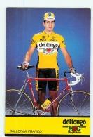 Franco BALLERINI . Cyclisme. 2 Scans. Del Tongo - Cycling