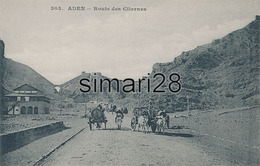 ADEN - N° 303 - ROUTE DES CITERNES - Yémen