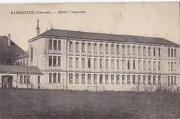 BARBEZIEUX. -Hôpital Temporaire. Carte Rare - France