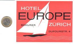 ETIQUETA DE HOTEL  - HOTEL EUROPE  -ZÜRICH   -SUIZA (SUISSE)  (CON CHARNELA) - Hotel Labels