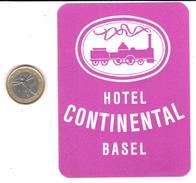 ETIQUETA DE HOTEL  - HOTEL CONTINENTAL  -BASEL (BASILEA)  -SUIZA (SUISSE)  (CON CHARNELA) - Hotel Labels