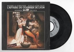 VINYL 45 T SPECTACLE L'AFFAIRE DU COURRIER DE LYON ROBERT HOSSEIN ALAIN DECAUX - MAXIME LE FORESTIER JEAN-CLAUDE PETIT - Soundtracks, Film Music