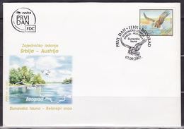 SERBIA 2007 Danube Fauna White-tailed Eagle Joint Issue With Austria FDC - Arends & Roofvogels