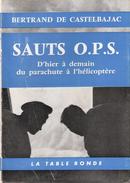 SAUTS O.P.S. PARACHUTE PARACHUTISME PARA PAR DE CASTELBAJAC - Books
