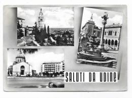 SALUTI DA UDINE - VEDUTE -   VIAGGIATA FG - Udine