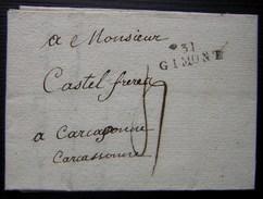 1811 31/GIMONT (Gers) Marque Noire Sur Une Lettre Pour Carcassonne - Marcophilie (Lettres)