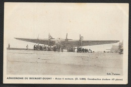 Aérodrome Du BOURGET-DUGNY Avion 4 Moteurs Junkers (Farineau) - Aerodromi