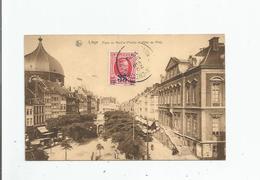 LIEGE 1 PLACE DU MARCHE (PERRON ET HOTEL DE VILLE) 1928 - Luik