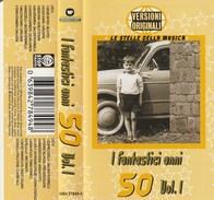 I FANTASTICI ANNI 50 - Cassette