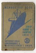 SHIP SCALERS´ & PAINTERS´- 1944 MEMBERSHIP BOOK - INTL LONGSHOREMEN´S & WAREHOUSEMEN´S UNION - VIGNETTE STAMPS - Documentos Históricos