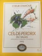 4165 - Coeur D'Amour 1992 Oeil De Perdrix Valais Suisse - Etiquettes