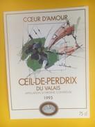 4166 - Coeur D'Amour 1993 Oeil De Perdrix Valais Suisse - Etiquettes