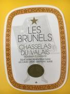4169 - Les Brunels Chasselas Du Valais Suisse - Etiquettes