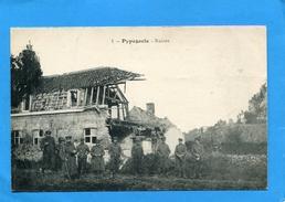 PYPEGAELE-guerre14-18-soldats Devant Une Maison Touchée --édition Catala-a Voyagé D'époque - Belgique