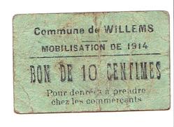 BON De 10c Commune De WILLEMS Mobilisation De 1914 - Bons & Nécessité