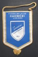 FK RADNICKI LUKAVAC, BOSNIA FOOTBALL CLUB, CALCIO OLD PENNANT, SPORTS FLAG - Uniformes Recordatorios & Misc