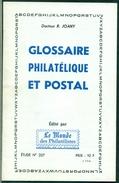 R.JOANY Glossaire Philatélique Et Postalnuméroté 489 / 1000 état Neuf 24 Pages - Handbücher