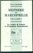 P.SAVELON Histoire Et Marcophilie Les Cachets De Congrès Et D'expositions état Neuf - Matasellos