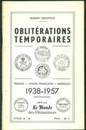 OBLITERATIONS TEMPORAIRES 1938 / 1957 - 71 PAGES France-union Française-monaco état Neuf - Cancellations