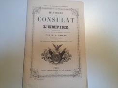 Histoire Du Consulat Et De L'Empire, 1845 , Bulletin De Souscription, Par M.A THIERS - Advertising