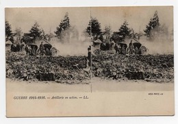 CPA Stéréoscopique Guerre 1914-1916 Artillerie En Action - Guerra 1914-18