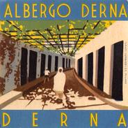 "D5771 ""ALBERGO DERNA  - DERNA - LIBIA"" ETICHETTA ORIGINALE - ORIGINAL LABEL - Etiquettes D'hotels"