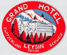 "D5777 ""GRAND HOTEL LEYSIN - SUISSE  "" ETICHETTA ORIGINALE - ORIGINAL LABEL - - Adesivi Di Alberghi"