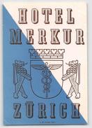"D5782 "" HOTEL MERKUR - SVIZZERA - ZURIGO "" ETICHETTA ORIGINALE - ORIGINAL LABEL - Adesivi Di Alberghi"